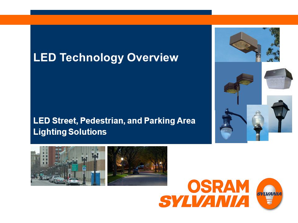 LED Street, Pedestrian, and Parking Area Lighting Solutions