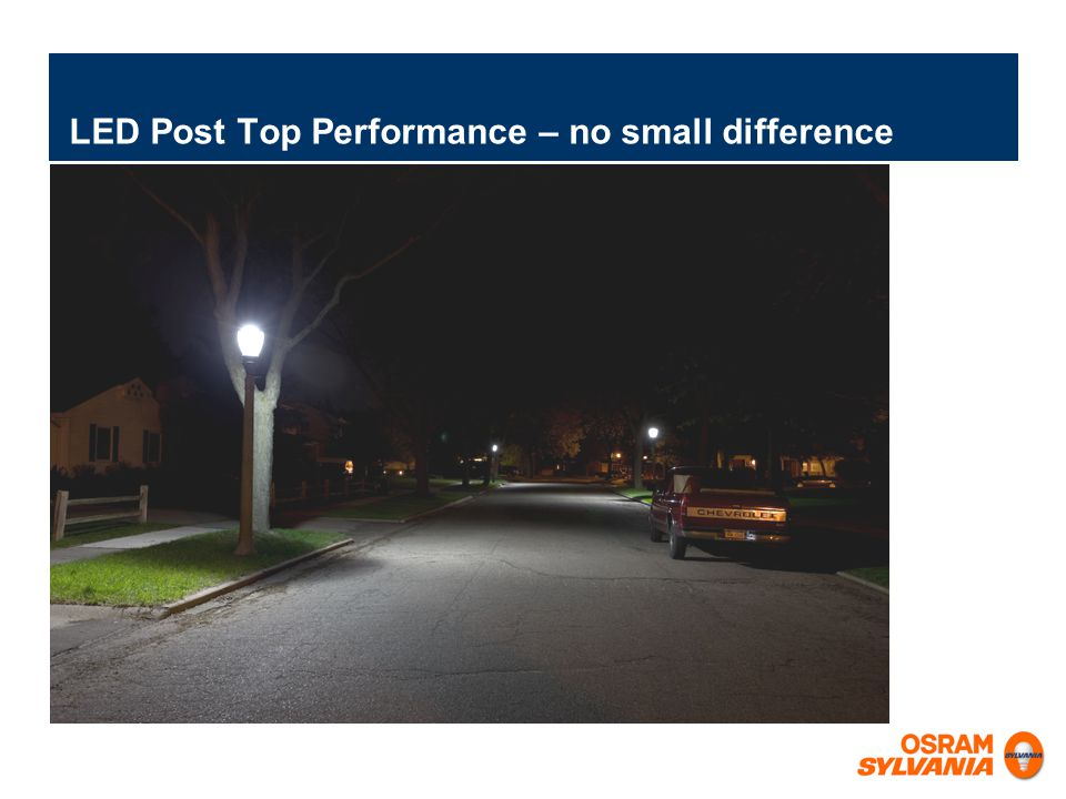 LED Post Top Performance – no small difference