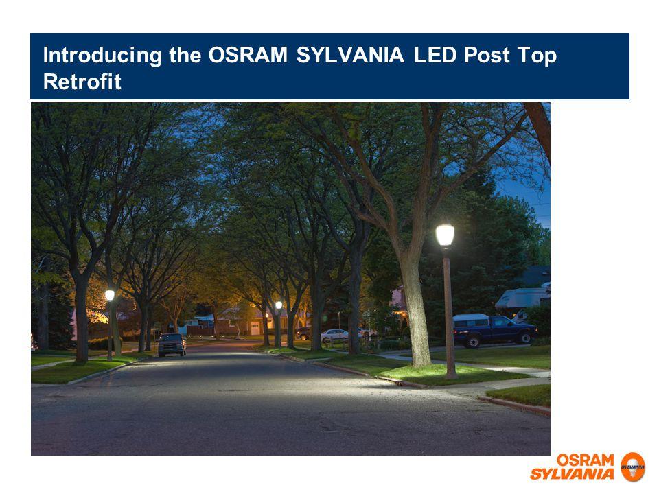 Introducing the OSRAM SYLVANIA LED Post Top Retrofit
