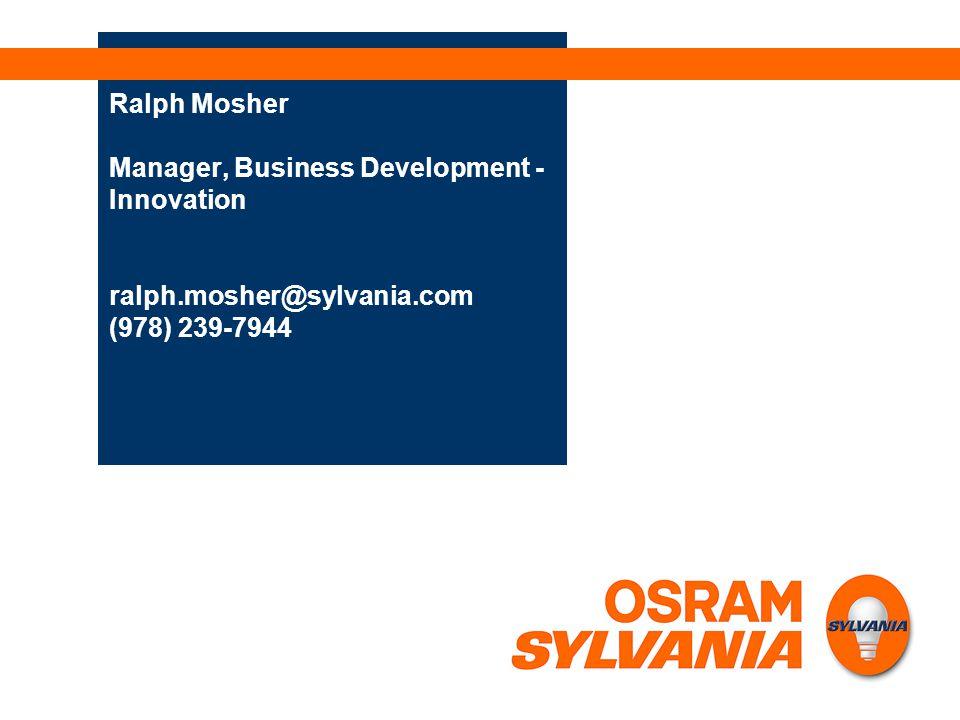 Ralph Mosher Manager, Business Development - Innovation ralph