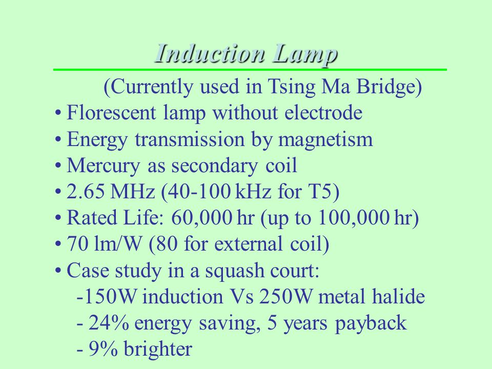 Induction Lamp (Currently used in Tsing Ma Bridge)