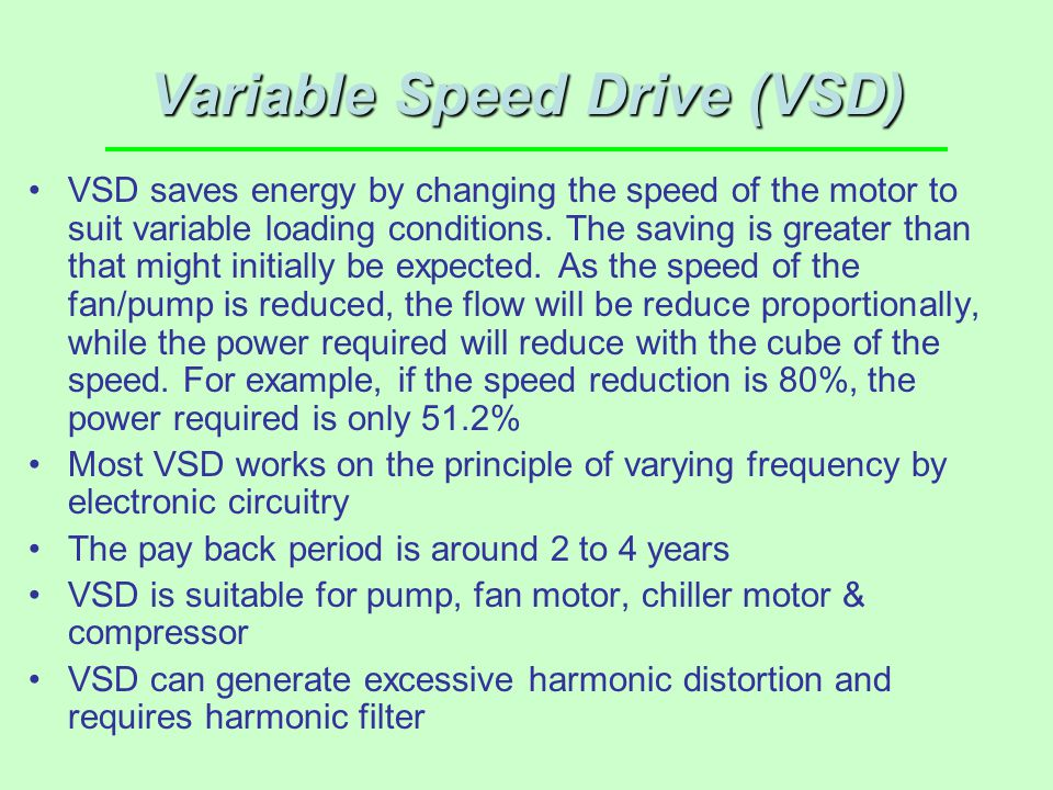 Variable Speed Drive (VSD)