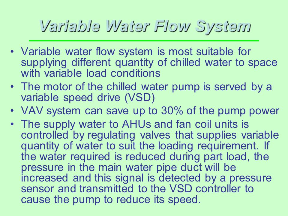 Variable Water Flow System