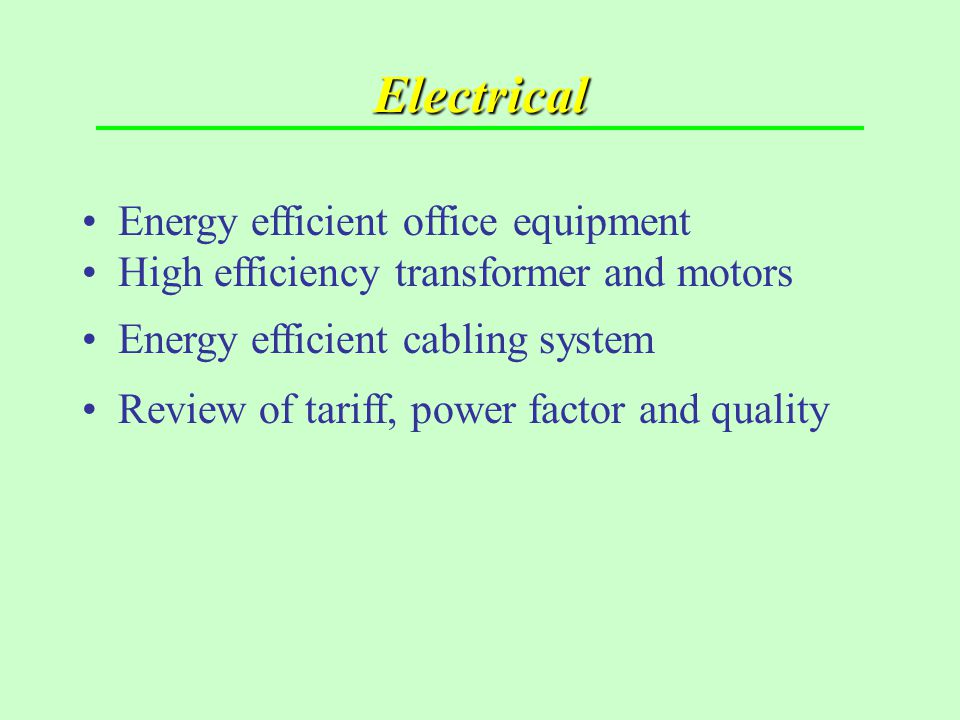 Electrical Energy efficient office equipment