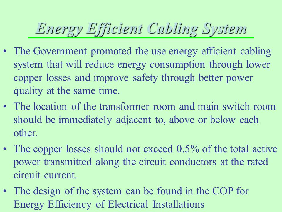 Energy Efficient Cabling System