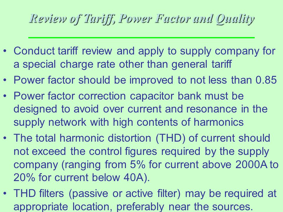 Review of Tariff, Power Factor and Quality
