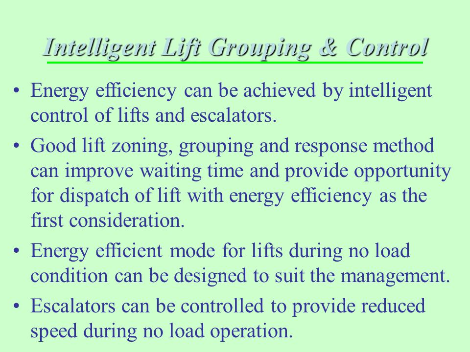 Intelligent Lift Grouping & Control