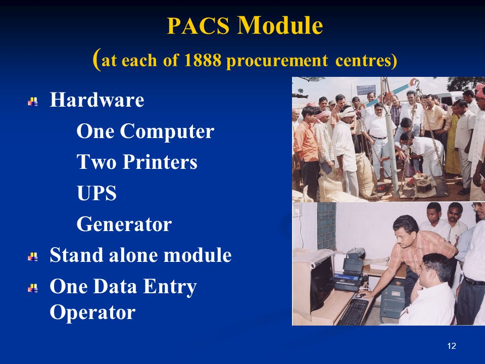 PACS Module (at each of 1888 procurement centres)