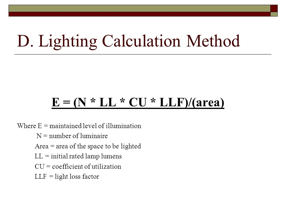 D. Lighting Calculation Method