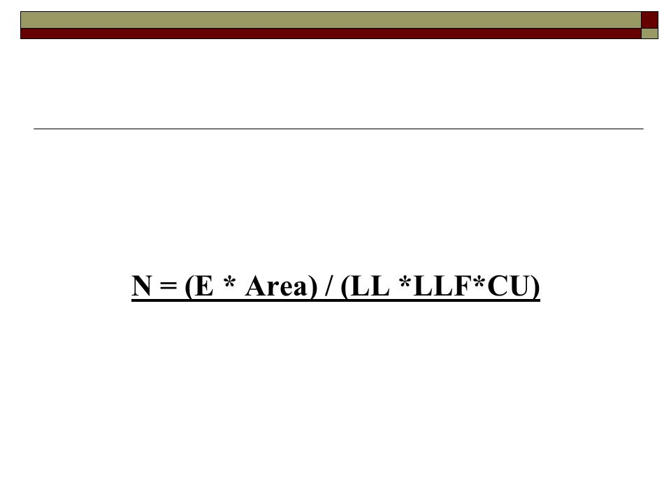 N = (E * Area) / (LL *LLF*CU)
