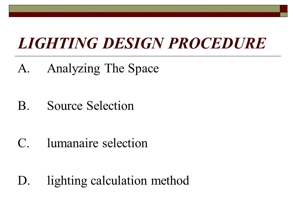 LIGHTING DESIGN PROCEDURE