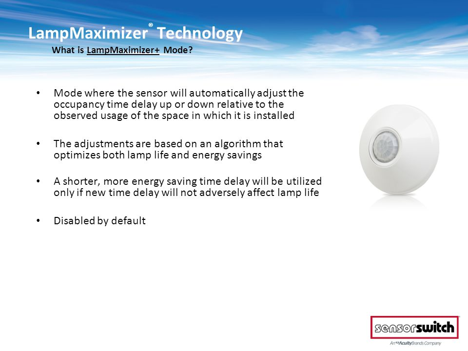 LampMaximizer® Technology What is LampMaximizer+ Mode