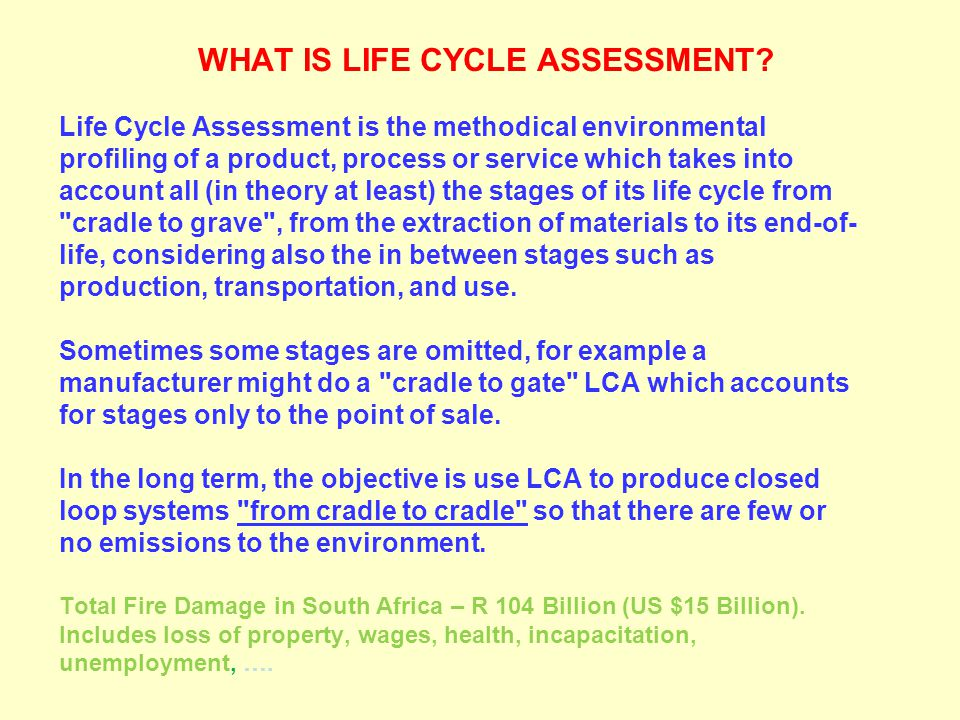 WHAT IS LIFE CYCLE ASSESSMENT