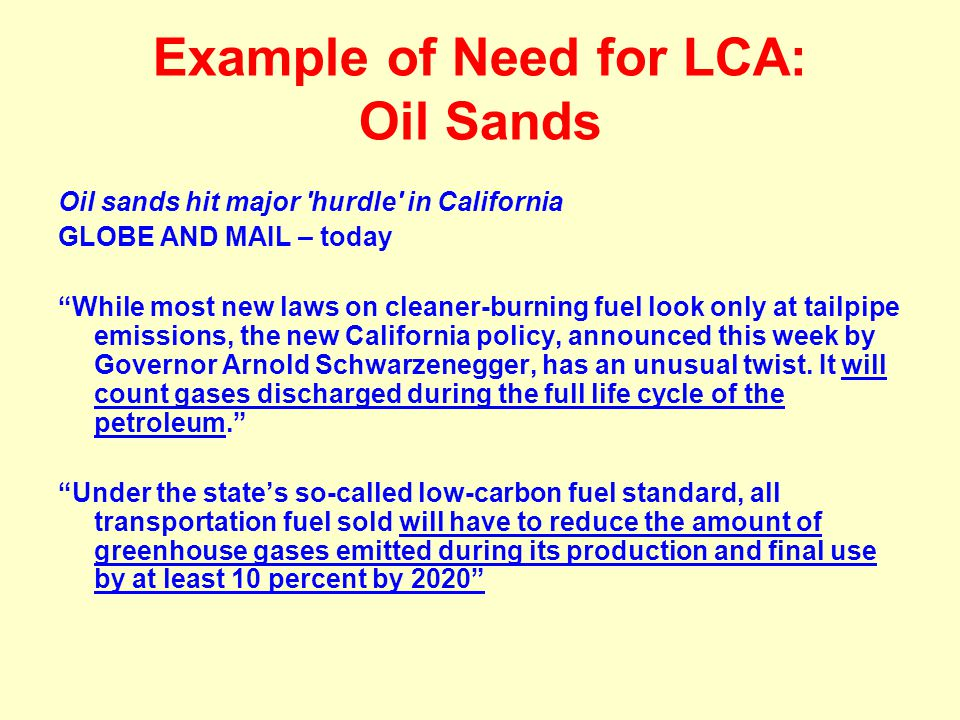 Example of Need for LCA: Oil Sands