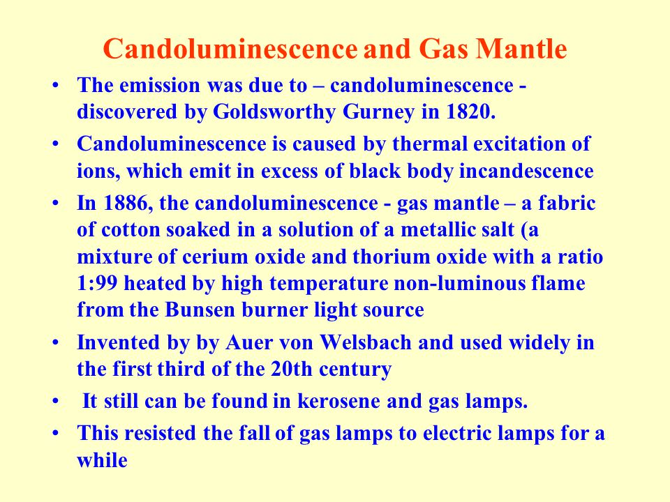 Candoluminescence and Gas Mantle