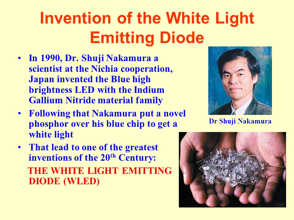 Invention of the White Light Emitting Diode