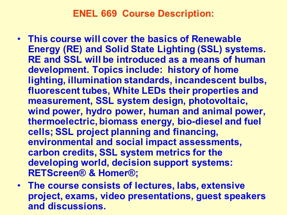 ENEL 669 Course Description: