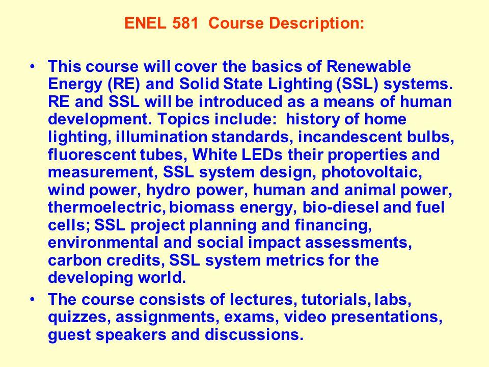 ENEL 581 Course Description: