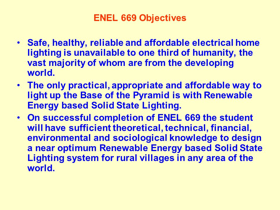 ENEL 669 Objectives