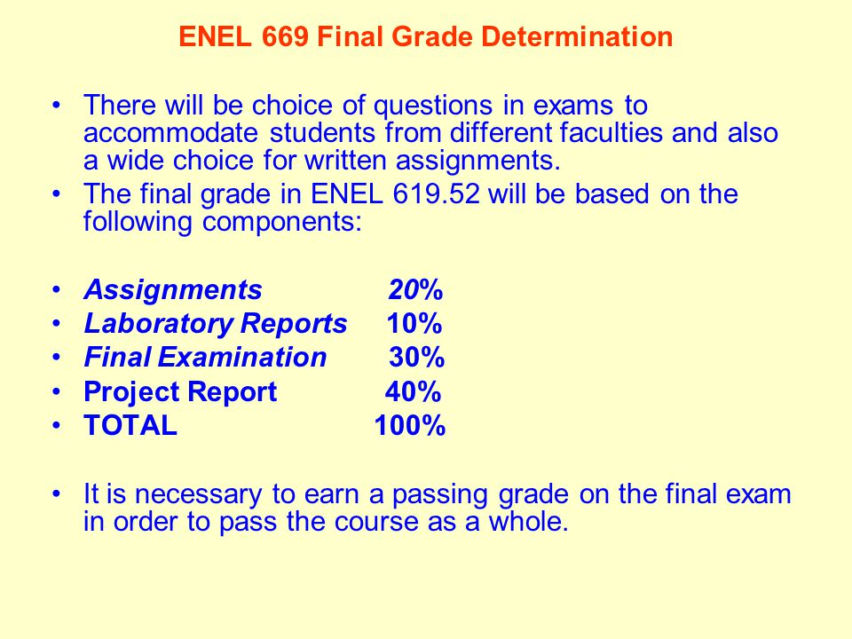 ENEL 669 Final Grade Determination