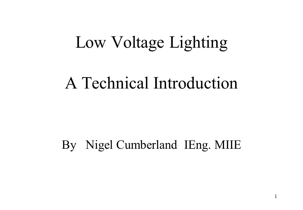 Low Voltage Lighting A Technical Introduction