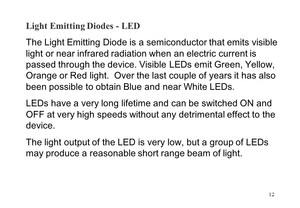 Light Emitting Diodes - LED