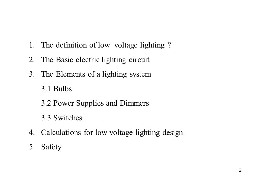 The definition of low voltage lighting