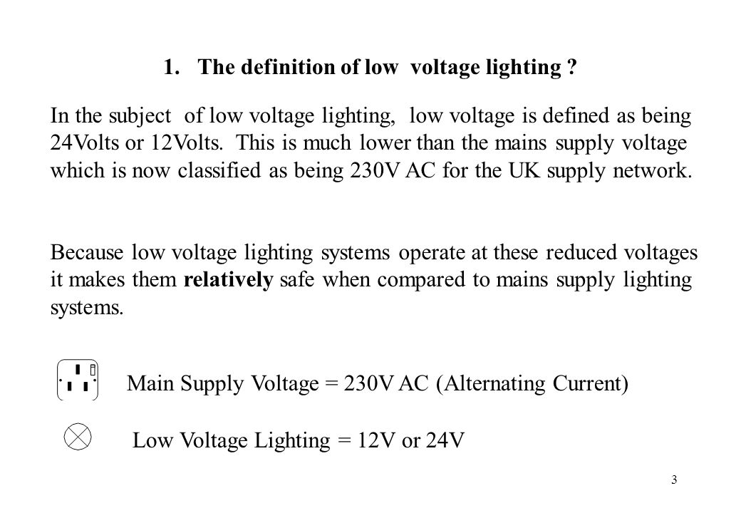1. The definition of low voltage lighting
