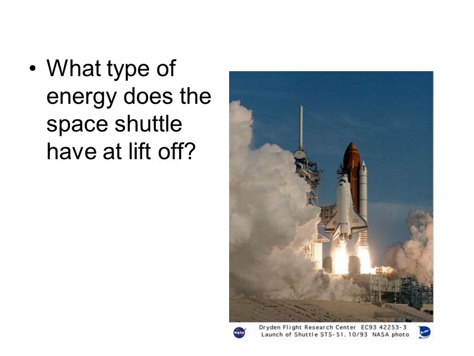 What type of energy does the space shuttle have at lift off