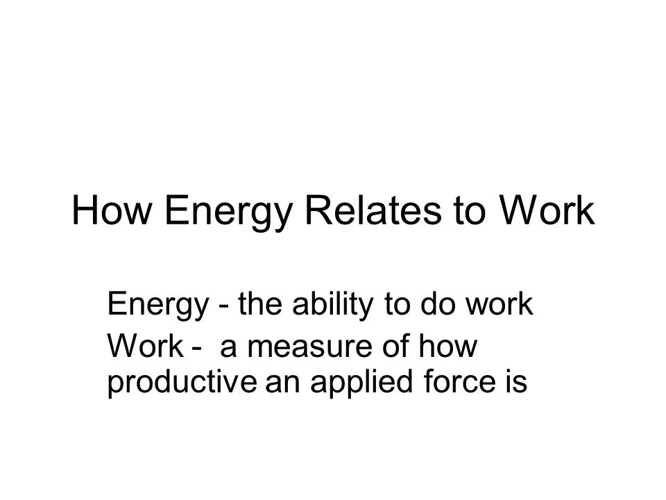 How Energy Relates to Work