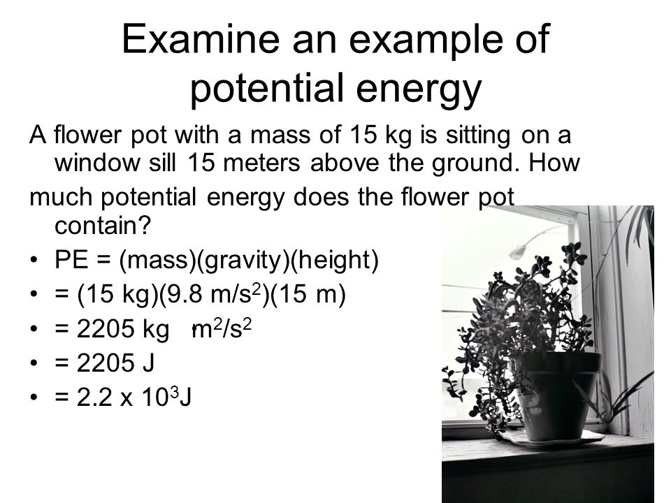 Examine an example of potential energy