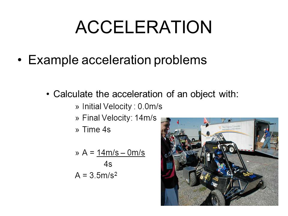 ACCELERATION Example acceleration problems