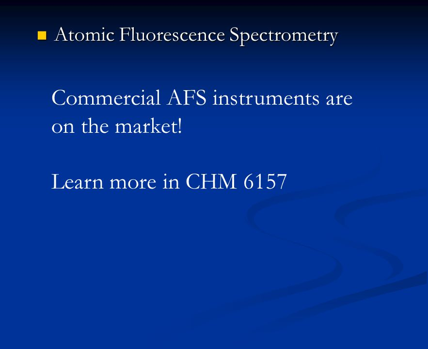 Commercial AFS instruments are on the market!