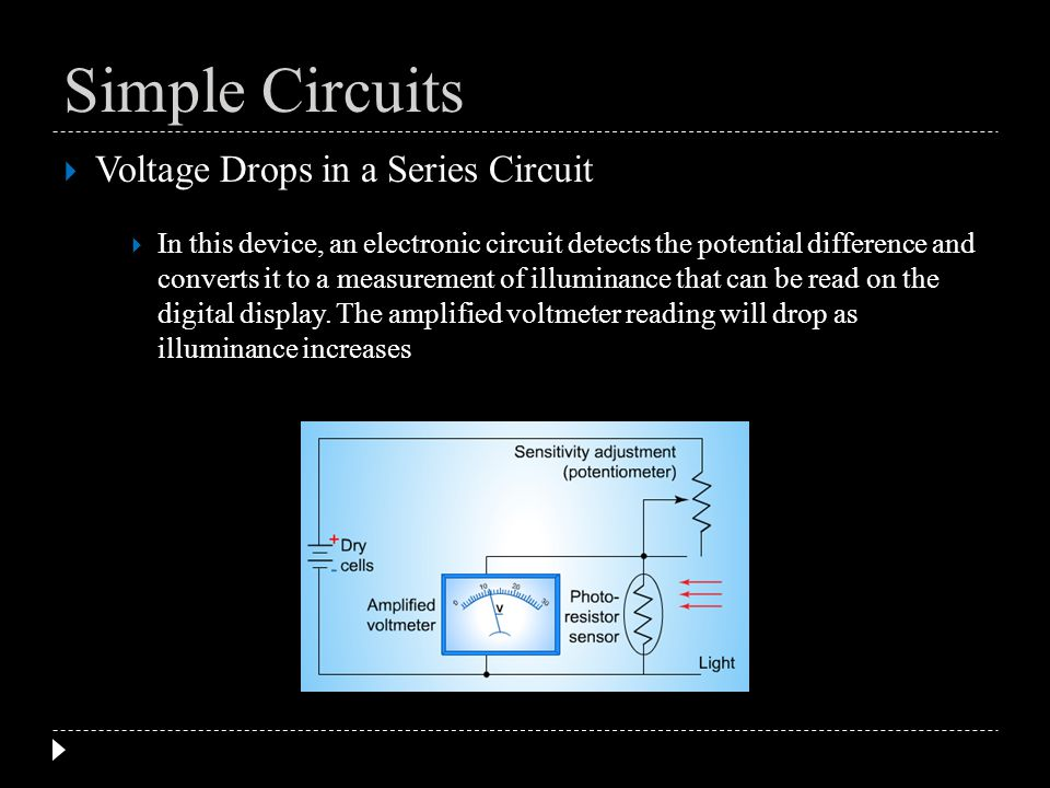 Simple Circuits Voltage Drops in a Series Circuit
