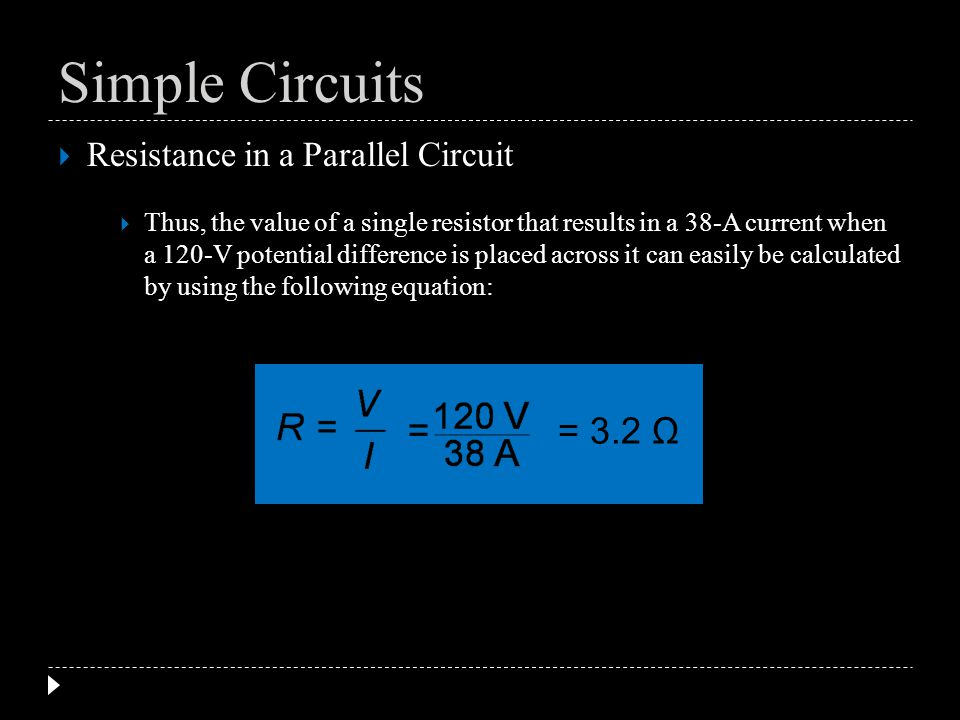 Simple Circuits = 3.2 Ω Resistance in a Parallel Circuit