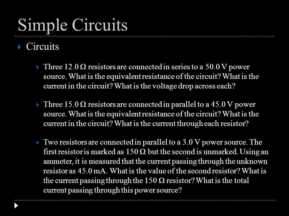 Simple Circuits Circuits