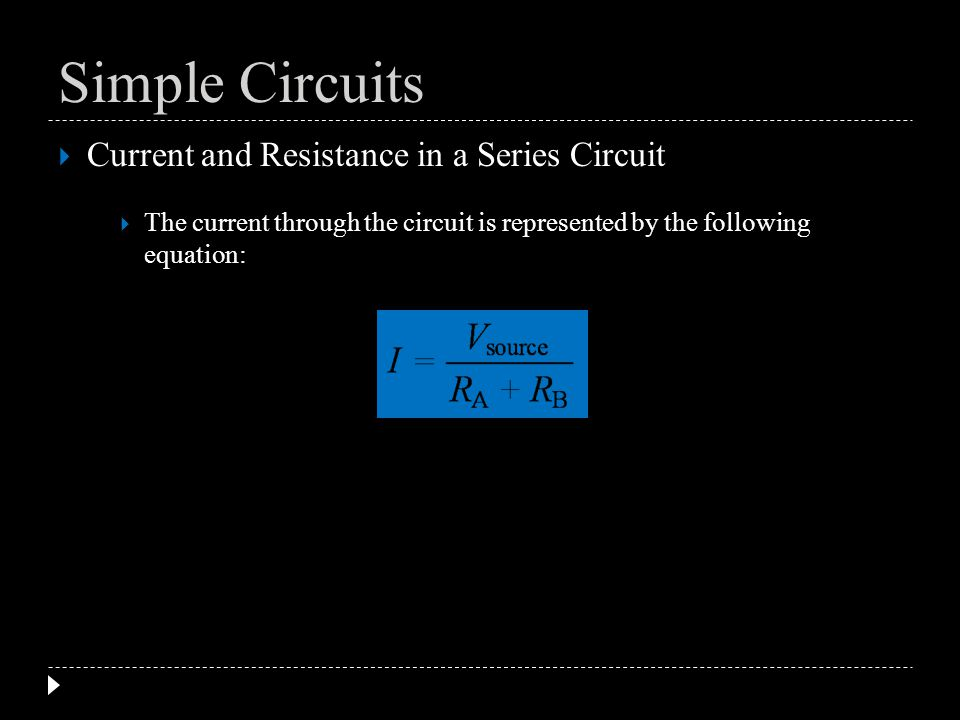 Electricity circuits ppt download simple circuits current and resistance in a series circuit sciox Images