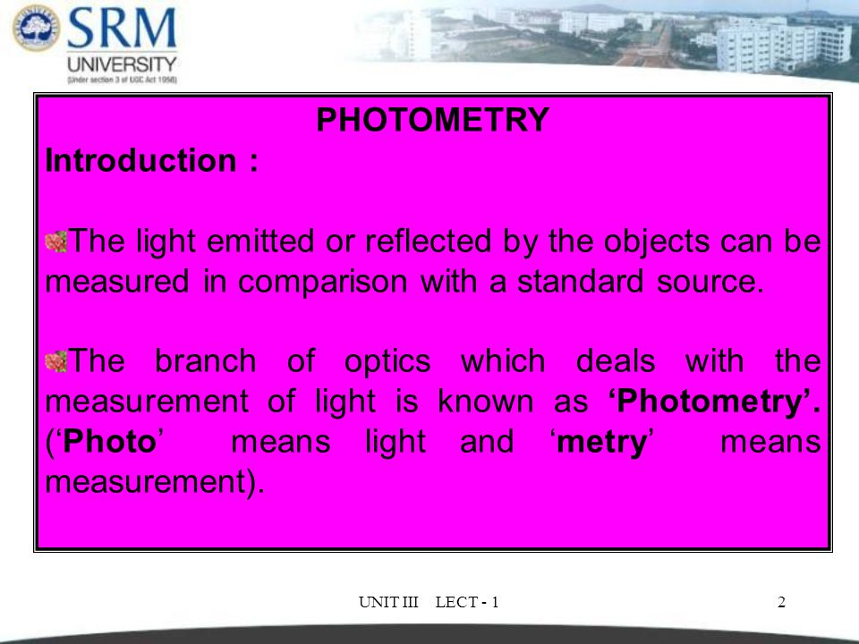 PHOTOMETRY Introduction :