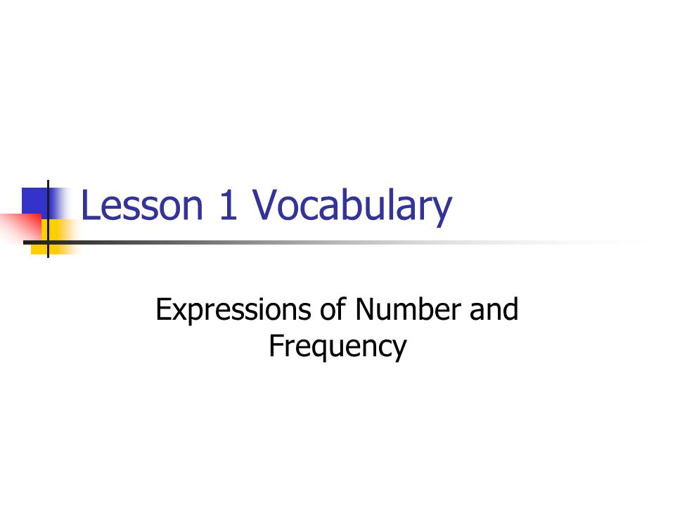 Expressions of Number and Frequency