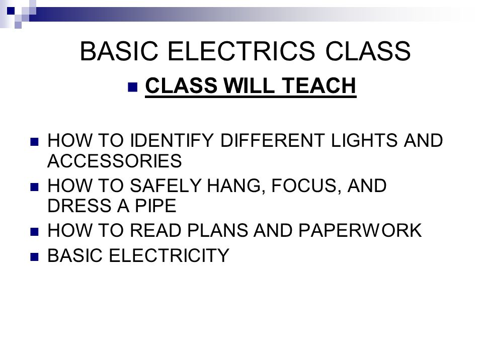 BASIC ELECTRICS CLASS CLASS WILL TEACH