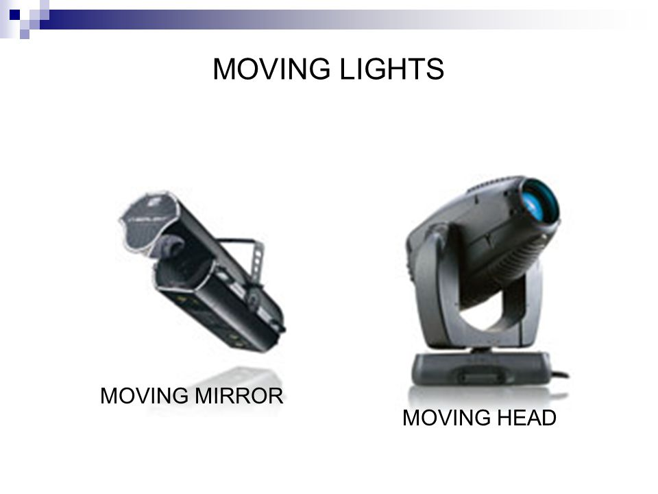 MOVING LIGHTS MOVING MIRROR MOVING HEAD