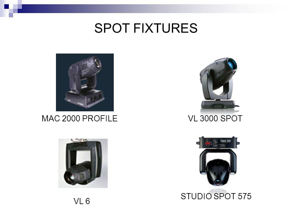 SPOT FIXTURES MAC 2000 PROFILE VL 3000 SPOT STUDIO SPOT 575 VL 6
