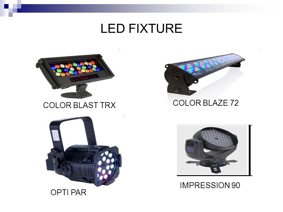LED FIXTURE COLOR BLAZE 72 COLOR BLAST TRX IMPRESSION 90 OPTI PAR