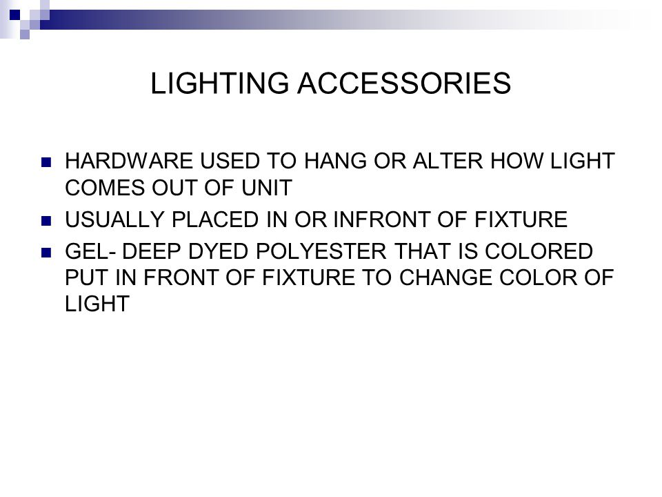 LIGHTING ACCESSORIES HARDWARE USED TO HANG OR ALTER HOW LIGHT COMES OUT OF UNIT. USUALLY PLACED IN OR INFRONT OF FIXTURE.