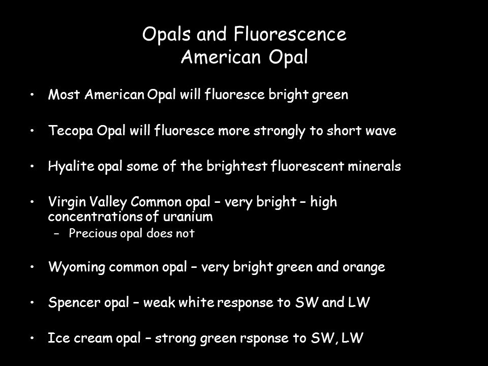Opals and Fluorescence American Opal