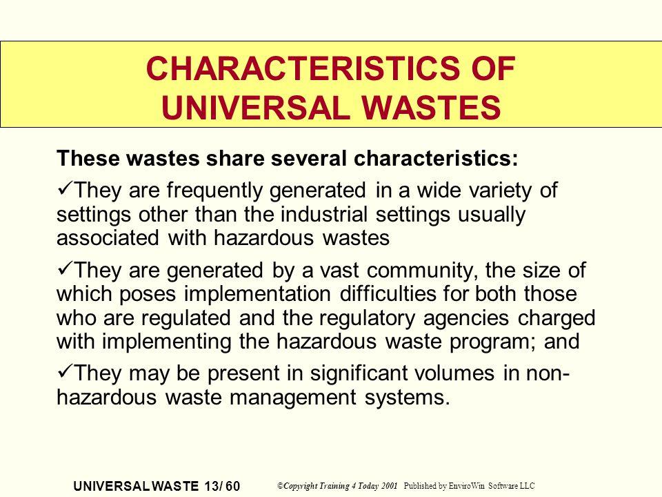 CHARACTERISTICS OF UNIVERSAL WASTES