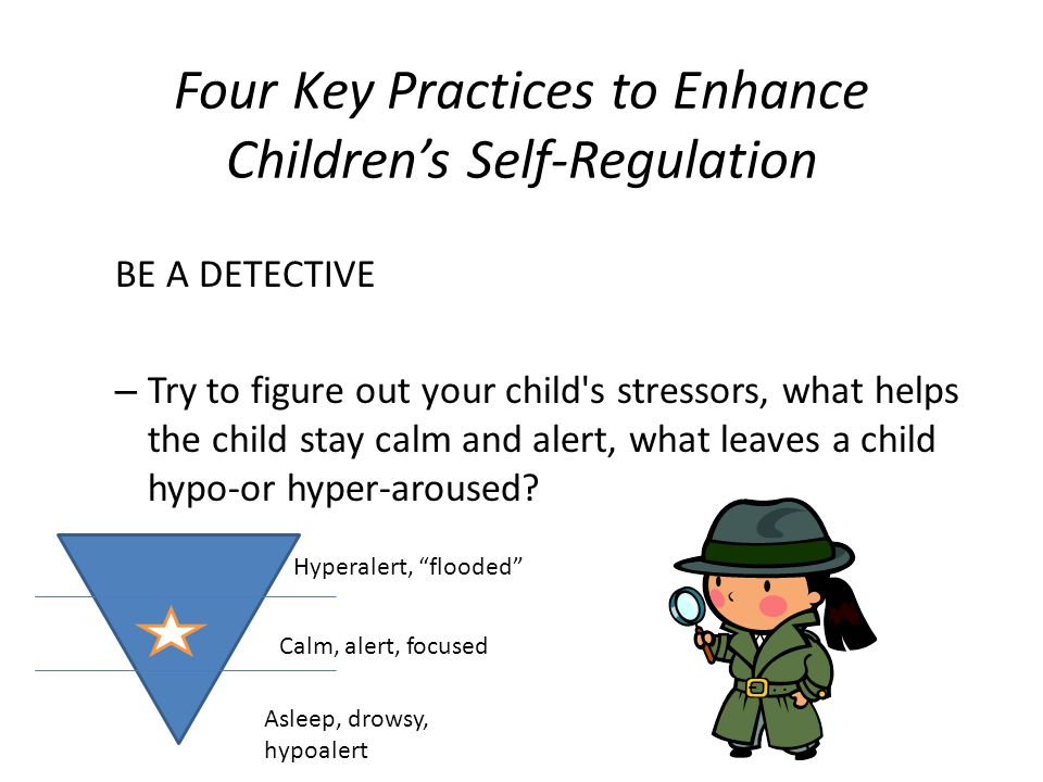 Four Key Practices to Enhance Children's Self-Regulation