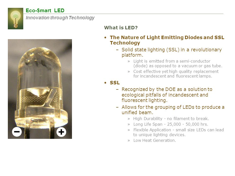 Eco-$mart LED Innovation through Technology What is LED