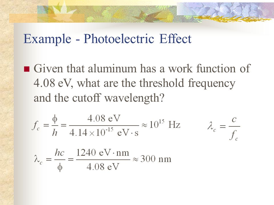 Example - Photoelectric Effect