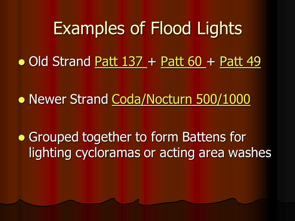 Examples of Flood Lights